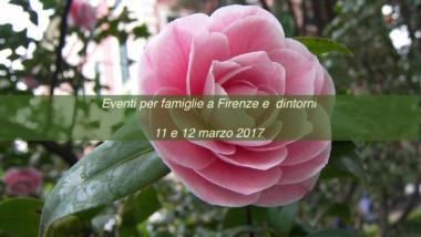 Eventi per famiglie Firenze 11 e 12 marzo 2017