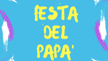 Speciale festa del papà a Firenze e dintorni