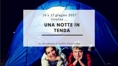 Edizione 2017 di una notte in tenda a Firenze !!