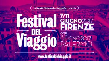 Arriva il festival del viaggio a Firenze 2017