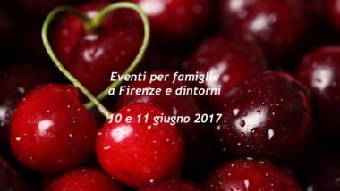 Eventi per famiglie Firenze 10 e 11 giugno 2017
