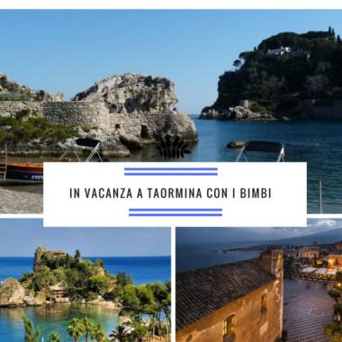 Vacanze a Taormina con i bambini
