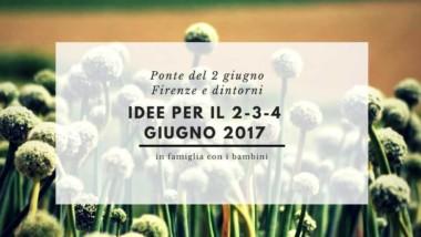 Idee per il ponte del 2 giugno a Firenze con i bambini
