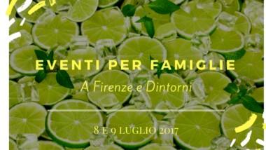 Eventi per famiglie Firenze 8 e 9 luglio 2017